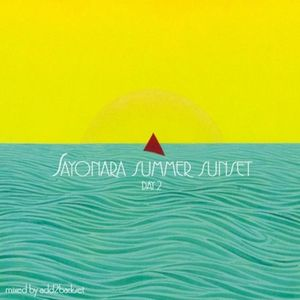 Add2Basket – Sayonara Summer Sunset Day 2