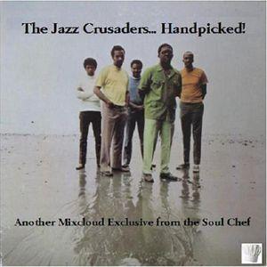 The Jazz Crusaders... Handpicked!