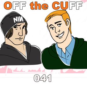 Off The Cuff [041] BEST S.H.I.E.L.D EPISODE EVER!