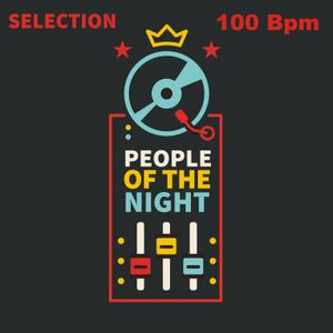 100 Bpm People of the night selection By Simone Gioiella
