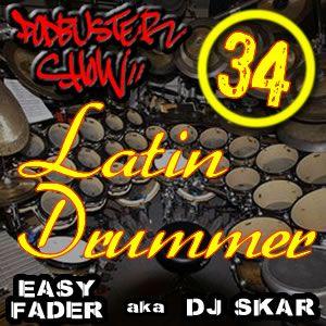 DJ SKAR podbuster show 34 - latin drummer