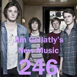 Jim Gellatly's New Music episode 246