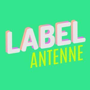 Label Antenne - 09 Novembre 2017