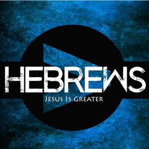 Hebrews Part 3 - Jesus is better than Milk
