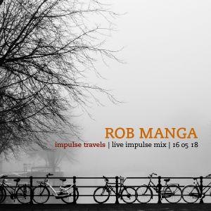 ROB MANGA live impulse mix. 16 may 2018 | whcr 90.3fm | traklife.com