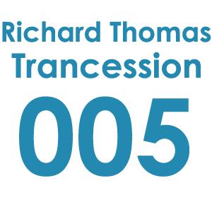 Trancession with Richard Thomas Episode 005