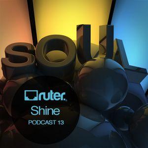 Ruter Podcast 13 / Shine