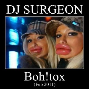 DJ Surgeon - Boh!tox (Feb 2011)