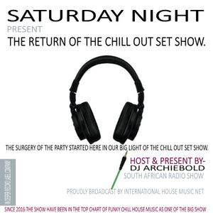 The Return Of The Chill Out Set-Mix.29 Mixed By Dj Archiebold