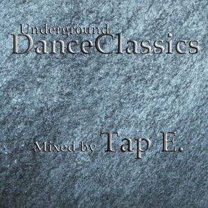 Underground Dance Classics
