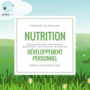 Développement Personnel, Nutrition, Les Rituels Invisibles.