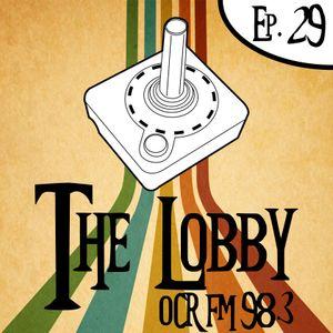 The Lobby - Ep29