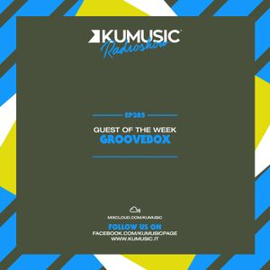 Kumusic Radioshow Ep.285 - Guest of the week: Groovebox