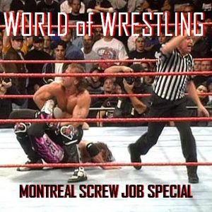 World of Wrestling: Montreal Screw Job Special (Part 2)