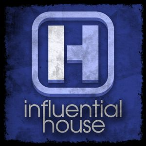 Influential House Sessions - 13th March 2014