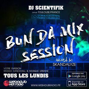 DJ Scientifik - Bun Da Mix Session - Episode 4 (Dancehall, R&B & Hip-Hop Radio Show 2017)