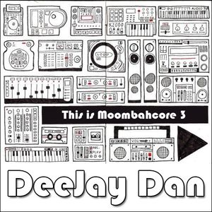 This Is MOOMBAHCORE 3 [2013]