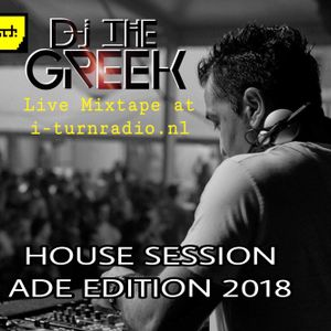 """DJ-THE GREEK @ HOUSE SESSION """"ADE EDITION 2018"""""""