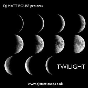 DJ Matt Rouse || Twilight
