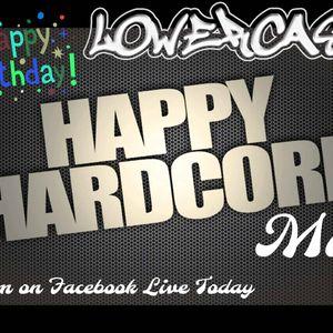 The Lowercase & his Happy Hardcore Happy Birthday Mix