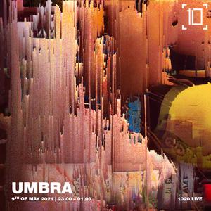 Umbra - 9th May 2021