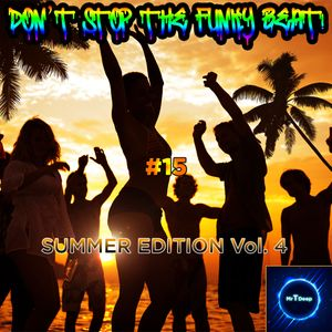 Don't Stop The Funky Beat! #15 - Summer Edition Vol. 4