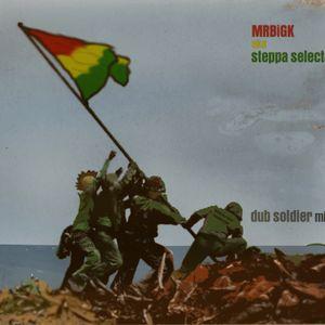 MRBiGK - dub soldier mix