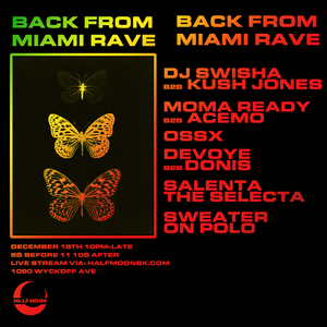 Back From Miami Rave (Full) - 12.15.2018
