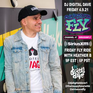 DJ Digital Dave Live On The Friday FLY Ride On SiriusXM FLY 4.9.21