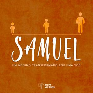 Samuel - um menino transformado por uma voz -25\06\17 - Aline Sgrignoli