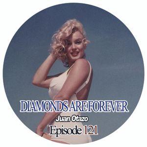 Diamonds are forever Episode 121