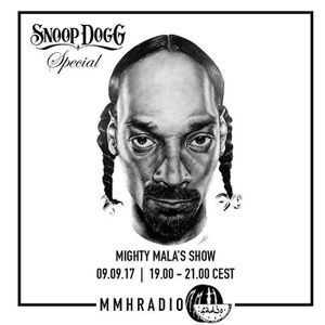 Mighty Mala / Snoop Dogg Special // Episode 2