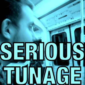Serious Tunage