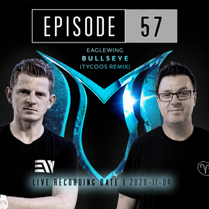 """Peaktime - Trance Essentials Episode 057 (""""BULLSEYE REMIXED"""") - Hosted by EAGLEWING & EPYXX"""