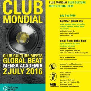 Club Mondial 2016-07-02 FHE-Floor, Part A , DJ Viram