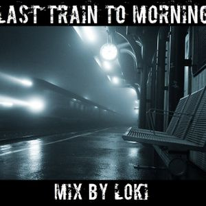 Last Train To Morning