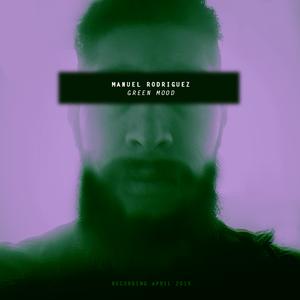 Green Mood - Recording Mix April 2015
