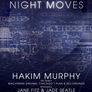 NIGHT MOVES 2, Part2 (Hakim Murphy & Jade Seatle)