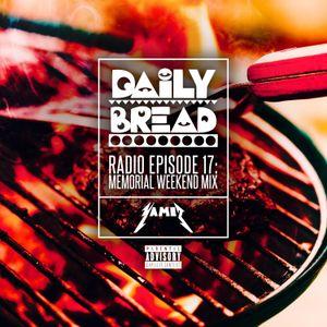 DAILY BREAD RADIO EP 17 MEMORIAL WKND MIX