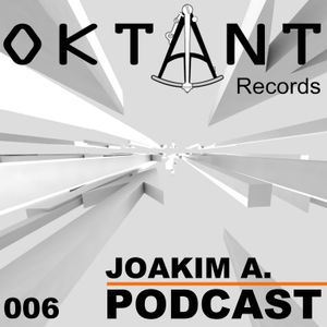 Oktant Records Podcast Episode 06 mixed by Joakim A.