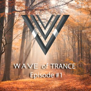 Rasvel - Wave of Trance Episode #1