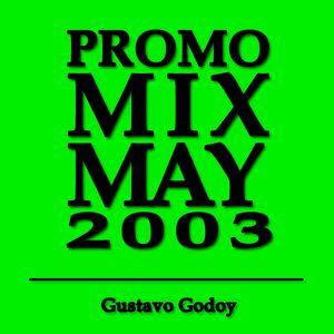 Promo Mix MAY 2003 Gustavo Godoy