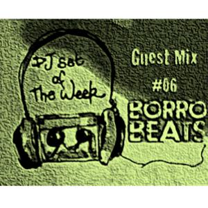 BoRRoBeats DSOTW Guest Mix #06