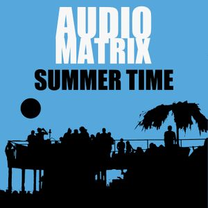 AudioMatrix - Summer Time