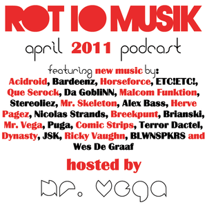 Rot10 Musik April 2011 Podcast - Mr. Vega