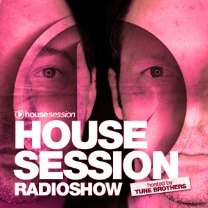 Housesession Radioshow #1202 feat Tune Brothers (01.01.2021)