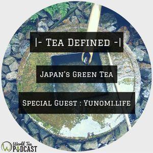 Tea Defined - Japan's Green Tea