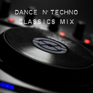 Dance & Techno Classics Mix
