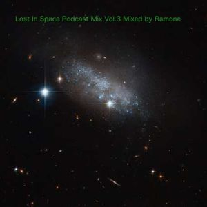 Lost In Space Podcast Mix Vol.3 Mixed by Ramone
