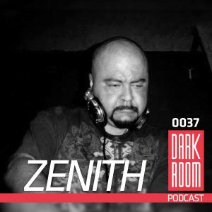 DARK ROOM Podcast 0037: Zenith